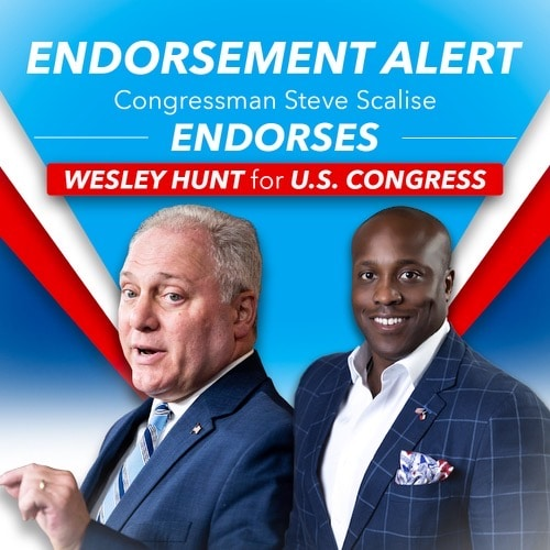 For Release: Wesley Hunt Endorsed by Congressman Steve Scalise